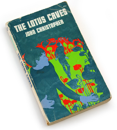 the lotus caves, john christopher, psychedelic graphics, 60s book cover design, hippie design, 70s design, seventies book cover, will bradley, art nouveau in the sixties, sci-fi book cover design, collier