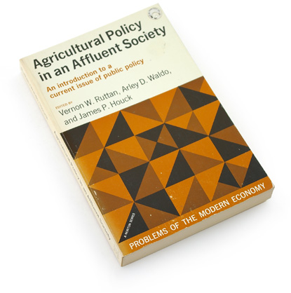 60s abstract graphics, sixties book cover design, brown, orange, overprint, triangle pattern, agricultural policy in an affluent society, ruttan, waldo, houck, 1969, problems of the modern economy, norton
